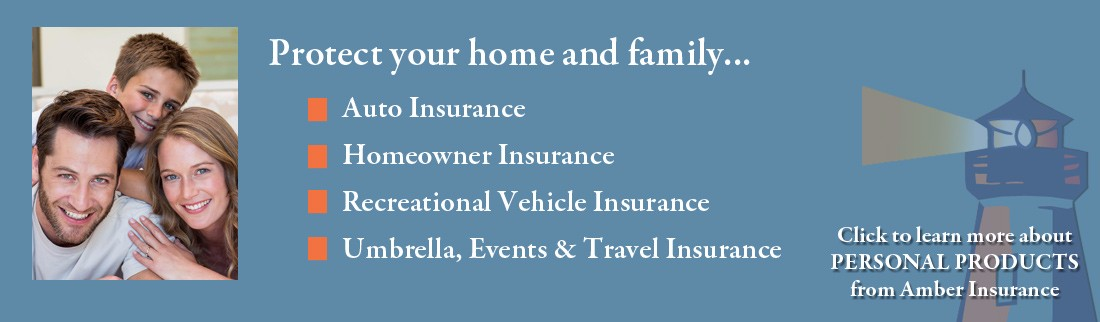 Personal Insurance products from Amber Insurance Services